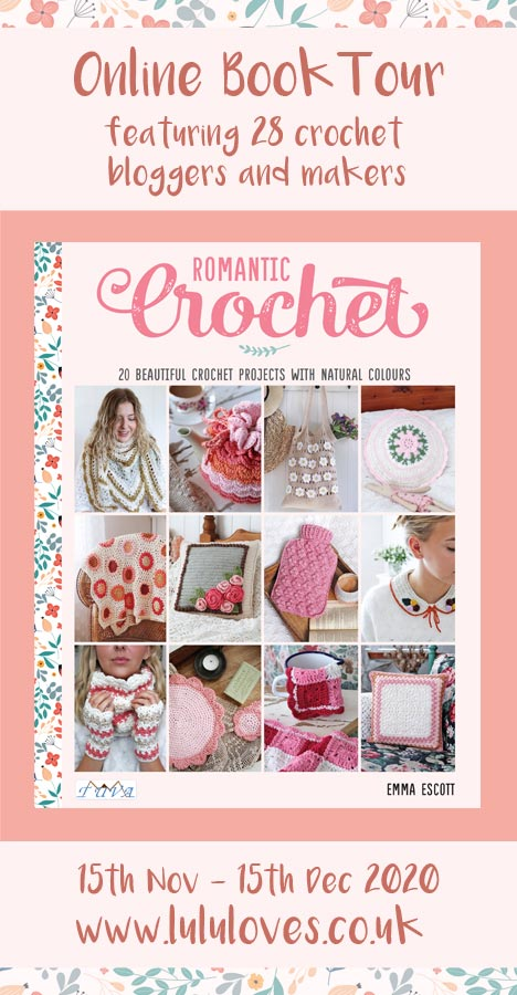Romantic Crochet Book Tour | Lululoves Crochet Blog
