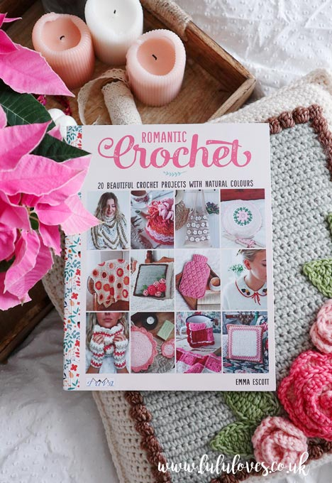 Romantic Crochet Book | Emma Escott (Lululoves)
